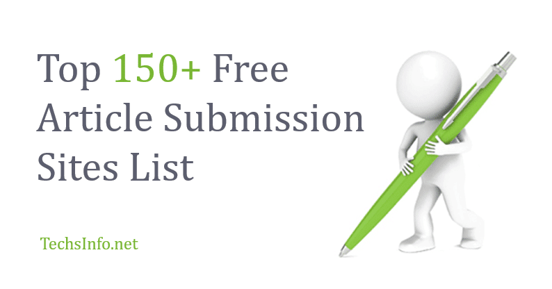 Top 150+ High DA Free Article Submission Sites List for 2019