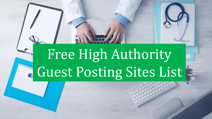 Top Free Guest Posting Sites List in 2019