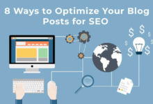 Ways to Optimize Your Blog Posts for SEO