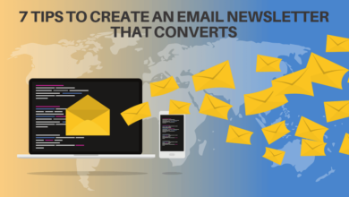 Tips to Create an Email Newsletter That Converts